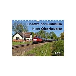 Einsätze der Ludmilla in der Oberlausitz 2021 (Wandkalender 2021 DIN A4 quer) - Kalender