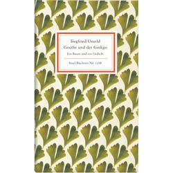 Goethe und der Ginkgo: Buch von Siegfried Unseld