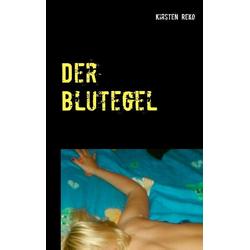 Der Blutegel als Buch von Kirsten Reko