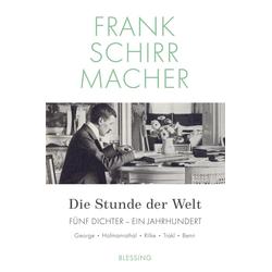 Die Stunde der Welt: Buch von Frank Schirrmacher