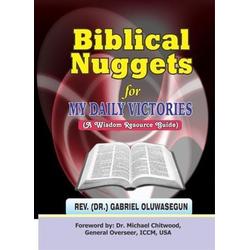 Biblical Nuggets For My Daily Victories: eBook von Rev. Gabriel (Dr. ) Oluwasegun