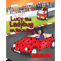 Lucy the Ladybug on Race Day: eBook von Lisa J. Levy