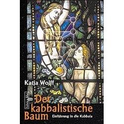 Der kabbalistische Baum. Katja Wolff  - Buch