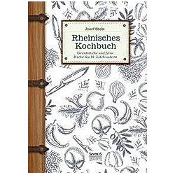 Rheinisches Kochbuch. Josef Stolz  - Buch