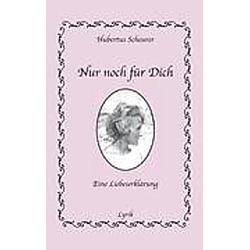 Nur noch für Dich. Hubertus Scheurer  - Buch