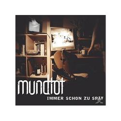 Mundtot - Immer Schon Zu Spät (Single) (CD 3 Zoll Single (2-Track))