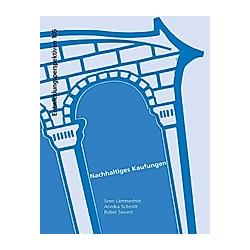 Nachhaltiges Kaufungen. Robin Sievert  Sven Lämmerhirt  Annika Schmitt  - Buch