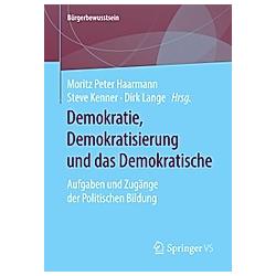 Demokratie  Demokratisierung und das Demokratische - Buch