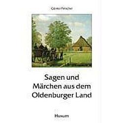 Sagen und Märchen aus dem Oldenburger Land - Buch