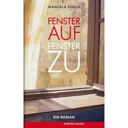Fenster auf Fenster zu als Buch von Manuela Fuelle