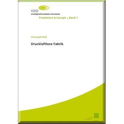 Druckluftlose Fabrik als Buch von Christoph Pohl