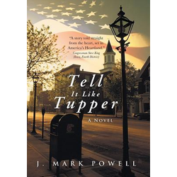Tell It Like Tupper als Buch von J. Mark Powell