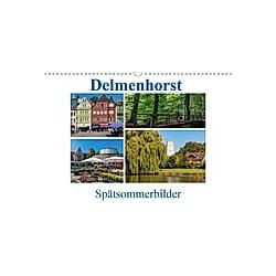 Delmenhorst Spätsommerbilder (Wandkalender 2021 DIN A3 quer)