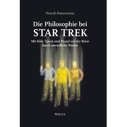 Die Philosophie bei Star Trek als Buch von Henrik Hansemann