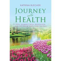 Journey into Health als Buch von Katrina Blecher