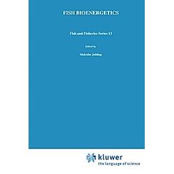 Fish Bioenergetics. M. Jobling  - Buch