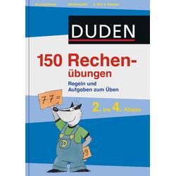 Duden - 150 Rechenübungen 2. bis 4. Klasse als Buch von