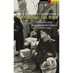 Der Junge aus Riga. Ivar S. Hahnberg  - Buch
