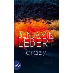 Crazy. Benjamin Lebert  - Buch