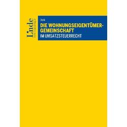Die Wohnungseigentümergemeinschaft im Umsatzsteuerrecht als Buch von Peter Denk