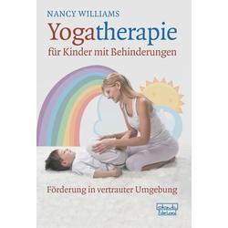 Yogatherapie für Kinder mit Behinderungen als Buch von Nancy Williams