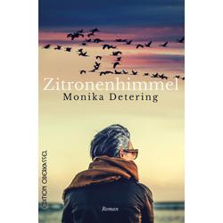 Zitronenhimmel: eBook von Monika Detering