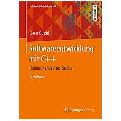 Softwareentwicklung mit C++. Dieter Duschl  - Buch