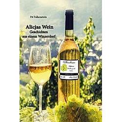 Alicjas Wein. Pit Falkenstein  - Buch