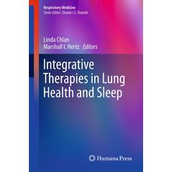 Integrative Therapies in Lung Health and Sleep: Buch von