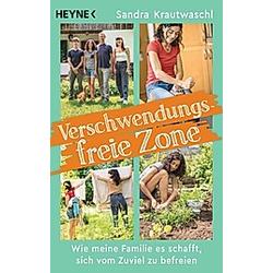 Verschwendungsfreie Zone. Sandra Krautwaschl  - Buch