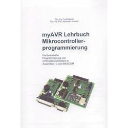 MyAVR Programmierungs-Fachbuch Lehrbuch Mikrocontrollerprogrammierung Dipl. Ing. Toralf Riedel, Dipl