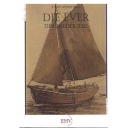 Die Ever der Niederelbe als Buch von Hans Szymanski