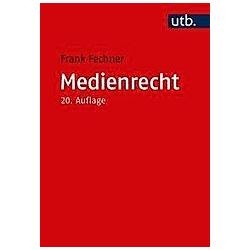 Medienrecht. Frank Fechner  - Buch
