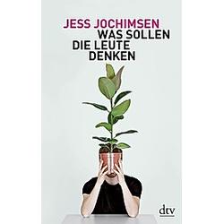 Was sollen die Leute denken. Jess Jochimsen  - Buch