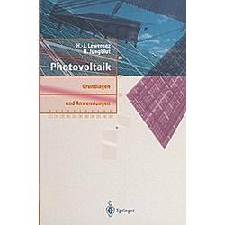 Photovoltaik. H.-J. Lewerenz  H. Jungblut  - Buch