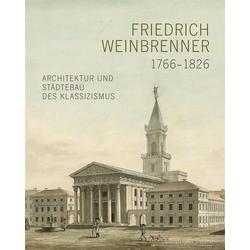 Friedrich Weinbrenner (1766-1826) als Buch von