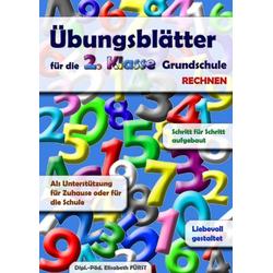 Übungsblätter für die 2. Klasse Grundschule als Buch von Elisabeth Fürst