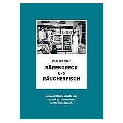 Bärendreck und Räucherfisch. Hildegard Heser  - Buch