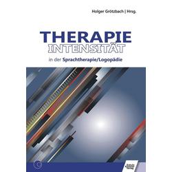Therapieintensität in der Sprachtherapie/Logopädie: eBook von