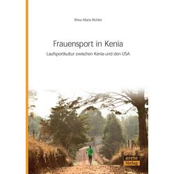 Frauensport in Kenia als Buch von Rhea Maria Richter