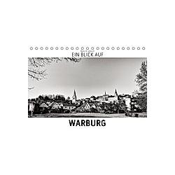 Ein Blick auf Warburg (Tischkalender 2021 DIN A5 quer)
