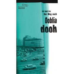 Der Weg nach Oobliadooh als Buch von Fritz Rudolf Fries