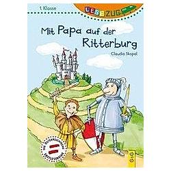 Mit Papa auf der Ritterburg. Claudia Skopal  - Buch
