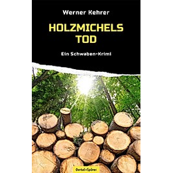 Holzmichels Tod. Werner Kehrer  - Buch