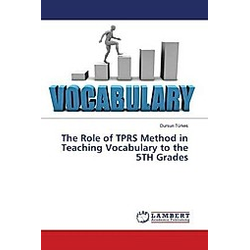 The Role of TPRS Method in Teaching Vocabulary to the 5TH Grades