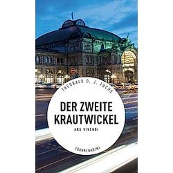 Der zweite Krautwickel. Theobald Fuchs  - Buch