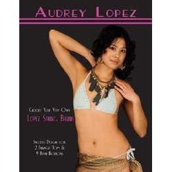 Crochet Your Very Own Lopez String Bikinis als Taschenbuch von Audrey Lopez