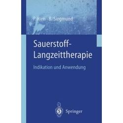 Sauerstoff-Langzeittherapie: eBook von P. Hien/ B. Siegmund