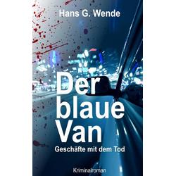 Der blaue Van als Buch von Hans G. Wende