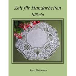 Zeit für Handarbeiten als Buch von Ritta Drommer